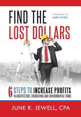 Find the Lost Dollars By Jewell, June R./ Zweig, Mark C./ Stasiowski, Frank